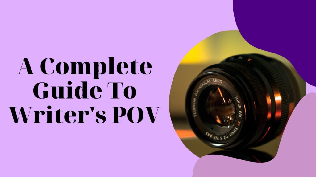 the complete guide to writer's POV